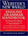 Webster's New World English Grammar Handbook - Gordon Loberger, Kate Shoup