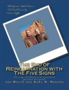 The End of Reincarnation with the Five Signs - Joe Wolfe, Gary R. Renard