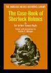 The Casebook Of Sherlock Holmes - Leslie S. Klinger, Arthur Conan Doyle