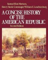 A Concise History of the American Republic - Samuel Eliot Morison
