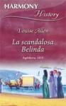 La scandalosa Belinda - Louise Allen