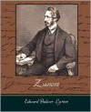 Zanoni: A Rosicrucian Tale - Edward Bulwer-Lytton