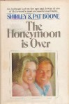 The Honeymoon Is Over - Shirley Boone, Pat Boone