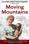 Moving Mountains - Claire Bertschinger