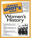 The Complete Idiot's Guide to Women's History - Sonia Weiss, Lorna Biddle Rinea