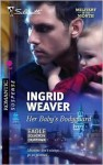 Her Baby's Bodyguard (Eagle Squadron: Countdown #1) (Silhouette Romantic Suspense #1604) - Ingrid Weaver