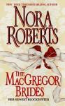 The MacGregor Brides (MacGregors #8) - Nora Roberts