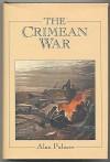 The Crimean War - Alan Warwick Palmer
