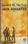Incident On The Trail - Jack Schaefer