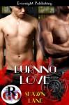 Burning Love (Romance on the Go) - Shawn Lane