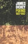 Poems, 1957-1967 (Wesleyan Poetry Series) - James Dickey