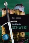 Raukland Trilogie Band 3: Rauklands Schwert - Jordis Lank
