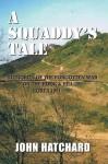 A Squaddy's Tale: Memories of the Korean WAR - John Hatchard