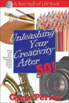 Unleashing Your Creativity After 50! - Gene Perret