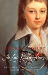 The Lost King of France: The Tragic Story of Marie-Antoinette's Favourite Son (Text Only Edition) - Deborah Cadbury