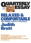 Relaxed & Comfortable: The Liberal Party's Australia - Judith Brett