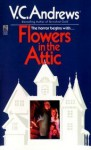 Flowers in the Attic - V.C. Andrews, Dorothy Lyman