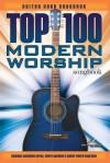 Top 100 Modern Worship Songbook: Guitar Chord Songbook - Hal Leonard Publishing Company