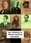 Anthology of African American Literature - William Wells Brown, Zora Neale Hurston, Frederick Douglass, W.E.B. Du Bois