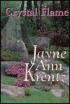 Crystal Flame - Jayne Ann Krentz