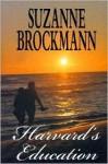 Harvard's Education - Suzanne Brockmann