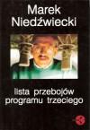 Lista Przebojów Programu Trzeciego 1982-1994 - Marek Niedźwiecki