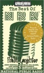 Radio Program: The Best of NPR: Public Laughter (Best of NPR) - NOT A BOOK