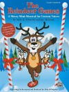 The Reindeer Games: A Merry Mini-Musical for Unison Voices (Teacher's Handbook) - Sally K. Albrecht, Jay Althouse, Alan Billingsley