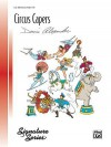 Circus Capers - Alfred Publishing Company Inc.