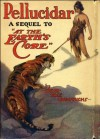 Pellucidar [Illustrated] - Edgar Rice Burroughs, J. Allen St. John