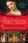 The Mercy Seller: A Novel - Brenda Rickman Vantrease