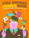 Still Another Number Book: A Colorful Counting Book - Seymour Chwast, Martin Moskof