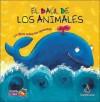 El Baul de los Animales: Un Libro Sobre los Opuestos - Cecilia Pisos
