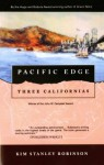 Pacific Edge: Three Californias - Kim Stanley Robinson
