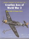 Croatian Aces of World War 2 (Aircraft of the Aces 49) - Boris Ciglić, Dragan Savic, John Weal