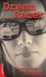 Dream Racer - Jacqueline Guest