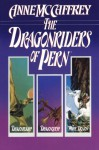 The Dragonriders of Pern: Dragonflight, Dragonquest, and The White Dragon (Pern: The Dragonriders of Pern) - Anne McCaffrey