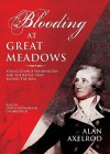 Blooding at Great Meadows: Young George Washington and the Battle That Shaped the Man - Alan Axelrod, David Drummond