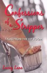 Confessions of a Stripper: Tales From the Vip Room - Lacey Lane