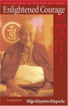 Enlightened Courage: A Commentary on the Seven Point Mind Training - Dilgo Khyentse, Padmakara Translation Group