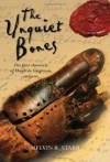The Unquiet Bones (Hugh de Singleton, Surgeon Chronicles #1) - Mel Starr