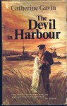The Devil In Harbour - Catherine Gavin