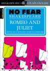 Romeo and Juliet (No Fear Shakespeare) - William Shakespeare, SparkNotes Editors