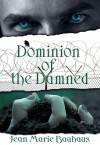 Dominion of the Damned - Jean Marie Bauhaus