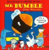 Building a House with Mr. Bumble - John Wallace