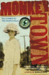 Monkey Town: The Summer of the Scopes Trial - Ronald Kidd