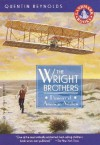 Wright Brothers: Pioneers of American Aviation - Quentin Reynolds
