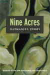 Nine Acres - Nathaniel Perry, Marie Howe