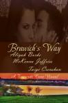 Brawich's Way - Aliyah Burke, McKenna Jeffries, Taige Crenshaw