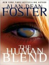 The Human Blend: Tipping Point Trilogy, Book 1 (MP3 Book) - Alan Dean Foster, David Colacci